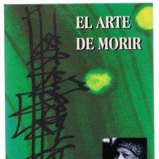 Libros de segunda mano: EL ARTE DE MORIR OSHO. Lote 263176355