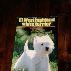 Libros de segunda mano: EL WEST HIGHLAND WHITE TERRIER. BEVERLY PISANO. Lote 263186920