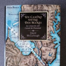 Libri di seconda mano: UN CAMINO ENTRE DOS MARES DAVID MCCULLOUGH. Lote 263216720