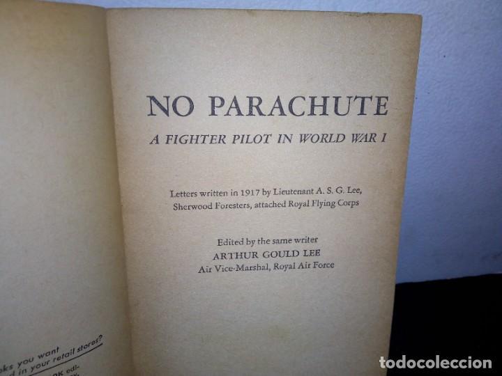 Libros de segunda mano: 7- Idioma inglés - No parachute, un piloto de combate en la Primera Guerra Mundal - Arthur Gould Lee - Foto 4 - 263219300