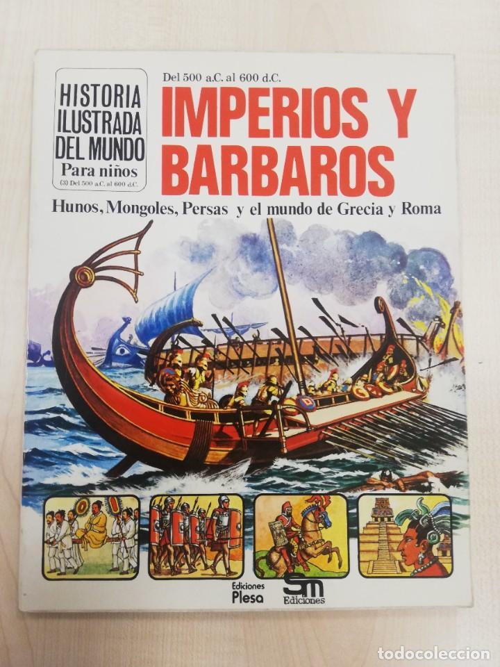 HISTORIA ILUSTRADA DEL MUNDO, IMPERIOS Y BÁRBAROS, ED. PLESA SM (Libros de Segunda Mano - Literatura Infantil y Juvenil - Otros)