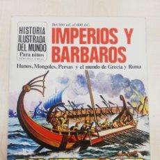 Libros de segunda mano: HISTORIA ILUSTRADA DEL MUNDO, IMPERIOS Y BÁRBAROS, ED. PLESA SM. Lote 263219340
