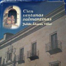 Libros de segunda mano: CIEN VENTANAS SALMANTINAS. Lote 263531335