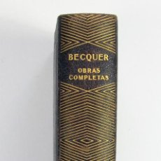 Libros de segunda mano: AGUILAR. GUSTAVO ADOLFO BECQUER. OBRAS COMPLETAS. MADRID. 1946. Lote 263546870