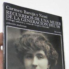 Libros de segunda mano: RECUERDOS DE UNA MUJER DE LA GENERACIÓN DEL 98 - CARMEN BAROJA Y NESSI. Lote 263563080