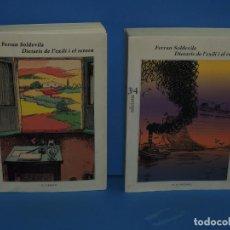 Libros de segunda mano: DIETARIS DE L'EXILI I EL RETORN. -FERRAN SOLDEVILA. Lote 263571150