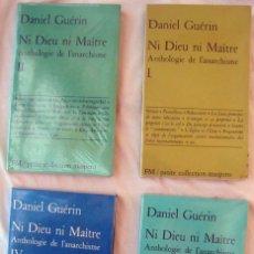 Libros de segunda mano: NI DIEU NI MAITRE - ANTHOLOGIE DE L'ANARCHISME - 4 LIBROS - DANIEL GUERIN 1976 - VER INDICES. Lote 263582805