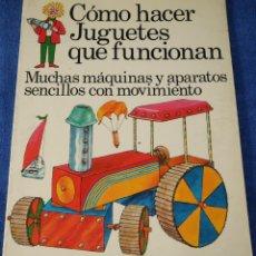 Libros de segunda mano: CÓMO HACER JUGUETES QUE FUNCIONAN - PLESA - EDICIONES SM (1976). Lote 263589540