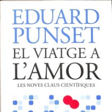 Libros de segunda mano: EL VIATGE A L'AMOR. Lote 263655355