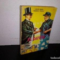 Libros de segunda mano: 7- EL CAPITAL - CARLOS MARX, FEDERICO ENGELS. Lote 263671410