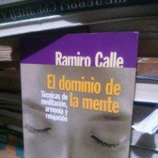 Libros de segunda mano: DOMINIO DE LA MENTE, RAMIRO CALLE, ED. TEMAS DE HOY. Lote 263676610