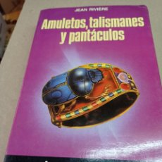 Libros de segunda mano: AMULETOS, TALISMANES Y PANTACULOS, JEAN RIVIERE. Lote 263676995