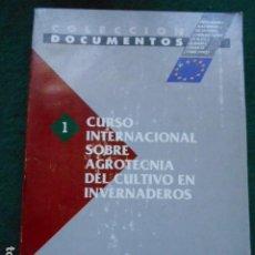 Libros de segunda mano: CURSO INTERNACIONAL SOBRE AGROTECNIA DEL CULTIVO DE INVERNADEROS. Lote 263679930