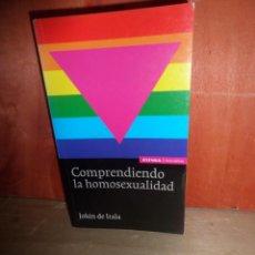 Libros de segunda mano: COMPRENDIENDO LA HOMOSEXUALIDAD - JOKIN DE IRALA - DISPONGO DE MAS LIBROS. Lote 263681420