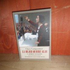 Libros de segunda mano: CLARA CAMPOAMOR - LA MUJER QUIERE ALAS Y OTROS ENSAYOS - DISPONGO DE MAS LIBROS. Lote 263691765