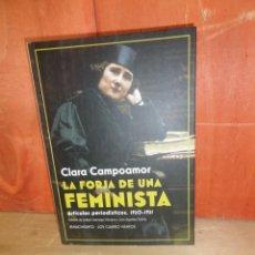 Libros de segunda mano: CLARA CAMPOAMOR - LA FORJA DE UNA FEMINISTA ARTICULOS PERIODISTICOS 1920-1921 DISPONGO DE MAS LIBROS. Lote 263692195