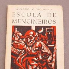Libros de segunda mano: ESCOLA DE MENCIÑEIROS - ÁLVARO CUNQUEIRO - EDITORIAL GALAXIA, 1960 - 1ª EDICIÓN. Lote 263704650
