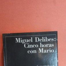 Libros de segunda mano: CINCO HORAS CON MARIO. MIGUEL DELIBES. EDICIONES DESTINO.. Lote 263706055