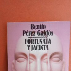 Libros de segunda mano: FORTUNA Y JACINTA 1. BENITO PÉREZ GALDÓS. ALIANZA EDITORIAL.. Lote 263706145