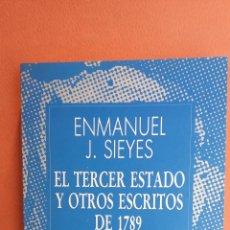 Libros de segunda mano: EL TERCER ESTADO Y OTROS ESCRITOS DE 1789. ENMANUEL J. SIEYES. ESPASA CALPE, S.A.. Lote 263706250
