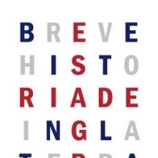 Libros de segunda mano: BREVE HISTORIA DE INGLATERRA. - TOWNSON, DUNCAN.. Lote 263708470