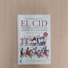 Libros de segunda mano: EL CID. HISTORIA Y MITO DE UN SEÑOR DE LA GUERRA. DAVID PORRINAS GONZÁLEZ. Lote 263718590
