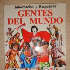 Libros de segunda mano: LIBRO 'GENTES DEL MUNDO' INFORMACION Y RESPUESTAS. Lote 263784870