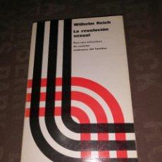 Libros de segunda mano: LA REVOLUCIÓN SEXUAL: PARA UNA ESTRUCTURA DE CARÁCTER AUTÓNOMA DEL HOMBRE.- REICH, WILHELM. Lote 264102735