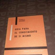 Libros de segunda mano: RUDOLF STEINER, GUÍA PARA EL CONOCIMIENTO DE SI MISMO. Lote 264103345