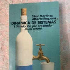 Libros de segunda mano: DINÁMICA DE SISTEMAS, SIMULACIÓN POR ORDENADOR, SILVIA MARTÍNEZ ALBERTO REQUENA. Lote 264251200