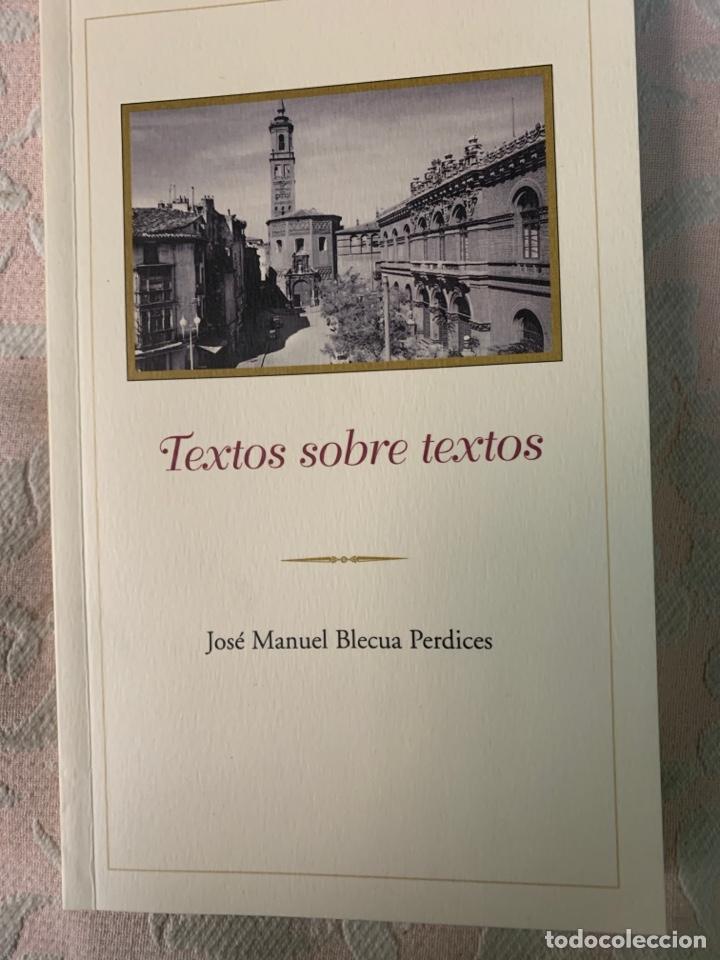 TEXTO SOBRE TEXTOS, JOSÉ MANUEL BLECUA PERDICES (Libros de Segunda Mano (posteriores a 1936) - Literatura - Otros)