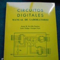Libros de segunda mano: CIRCUITOS DIGITALES MANUAL DE LABORATORIO UNIVERSIDAD DE CADIZ. Lote 264301168