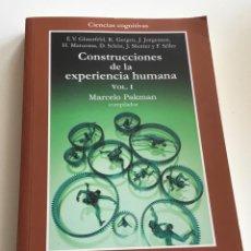 Libros de segunda mano: CONSTRUCCIONES DE LA EXPERIENCIA HUMANA.V 1. MARCELO PAKMAN (COMP)GEDISA. Lote 264352209
