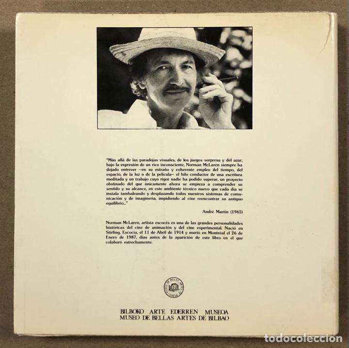 Libros de segunda mano: NORMAN MCLAREN OBRA COMPLETA (1932-1935). JOSÉ J. BAKEDANO. EDITA MUSEO DE BELLAS ARTES 1987. - Foto 11 - 264443134