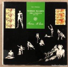 Libros de segunda mano: NORMAN MCLAREN OBRA COMPLETA (1932-1935). JOSÉ J. BAKEDANO. EDITA MUSEO DE BELLAS ARTES 1987.. Lote 264443134