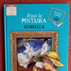 Livros em segunda mão: ÉRASE LA PINTURA, SOROLLA **COLECCIÓN PARA NIÑOS SOBRE ARTE- EL PAÍS. Lote 264489894