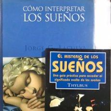 Libros de segunda mano: LOTE DE 2 LIBROS COMO INTERPRETAR LOS SUEÑOS EL MISTERIO SIGNIFICADO GUIA THYLBUS JORGE G. LACUEVA. Lote 264781849