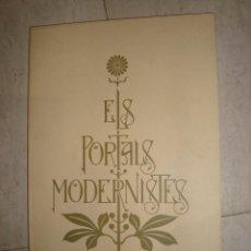Libros de segunda mano: LIBRO ELS PORTALS MODERNISTES MANUEL GARCIA MARTÍN. Lote 264798499