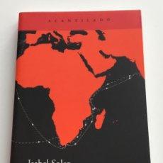 Libros de segunda mano: DERROTA DE VASCO DE GAMA. EL PRIMER VIAJE MARÍTIMO A LA INDIA. ISABEL SOLER. EL ACANTILADO. Lote 264813744