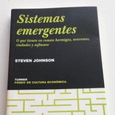 Libros de segunda mano: SISTEMAS EMERGENTES. STEVEN JOHNSON. TURNER/FONDO DE CULTURA ECONOMICA. Lote 264819549