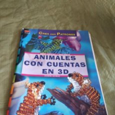 Libros de segunda mano: G-78 LIBRO CREA CON PATRONES ANIMALES CON CUENTAS EN 3D. Lote 264831524