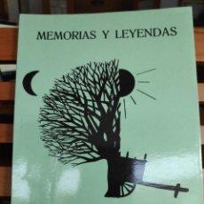 Libros de segunda mano: MEMORIAS Y LEYENDAS, ARGIMIRO CRESPO PÉREZ, 2ª EDICIÓN 1989. Lote 264842294