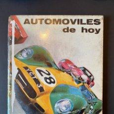Libros de segunda mano: AUTOMÓVILES DE HOY 1967. Lote 264959744