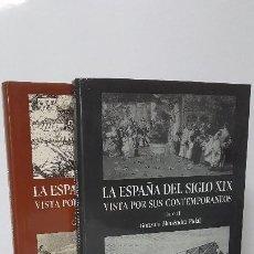 Libros de segunda mano: LA ESPAÑA DEL SIGLO XIX VISTA POR SUS CONTEMPORÁNEOS. MENÉNDEZ-PIDAL. 2 TOMOS. Lote 264984559