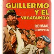 Livros em segunda mão: GUILLERMO Y EL VAGABUNDO. Nº 21. RICHMAL CROMPTON. EDITORIAL MOLINO, 1981.(B/A37). Lote 265168789