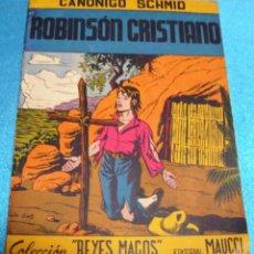 Libros de segunda mano: EL ROBINSON CRISTIANO-COL.REYES MAGOS-MAUCCI 32 PG.22,5X17-IMPORTANTE LEER DESCRIPCION. Lote 265440354