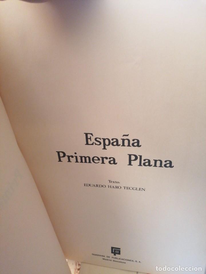 ESPAÑA PRIMERA PLANA. TEXTO HARO TECGLEN (Libros de Segunda Mano - Historia - Otros)
