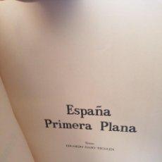 Libros de segunda mano: ESPAÑA PRIMERA PLANA. TEXTO HARO TECGLEN. Lote 265476189