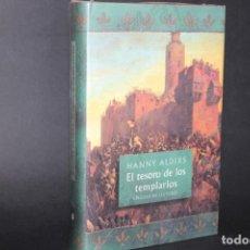 Livres d'occasion: EL TESORO DE LOS TEMPLARIOS / HANNY ALDERS / SIN DESPRECINTAR. Lote 265492309