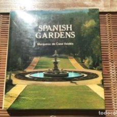 Libros de segunda mano: SPANISH GARDENS. MARQUESA DE CASA VALDÉS. ANTIQUE COLLECTOR'S CLUB. 1987. EN INGLÉS.. Lote 265498219